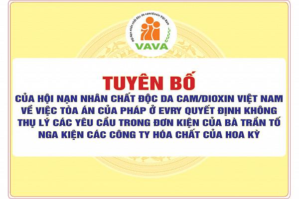 Tuyên bố của Hội Nạn nhân chất độc da cam/dioxin Việt Nam về việc Tòa án của Pháp ở Evry quyết định không thụ lý các yêu cầu trong đơn kiện của bà Trần Tố Nga kiện các công ty hóa chất của Hoa Kỳ