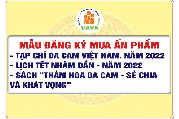 Mẫu đăng ký mua ấn phẩm: Tạp chí Da cam Việt Nam, năm 2022; Lịch tết Nhâm Dần - năm 2022; Sách